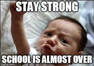 Be Strong Meme School is Almost Over