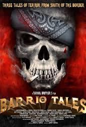 فيلم Barrio Tales رعب