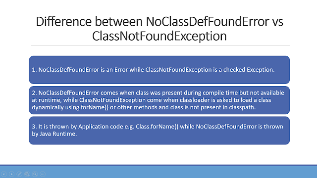 Difference between NoClassDefFoundError and ClassNotFoundException java