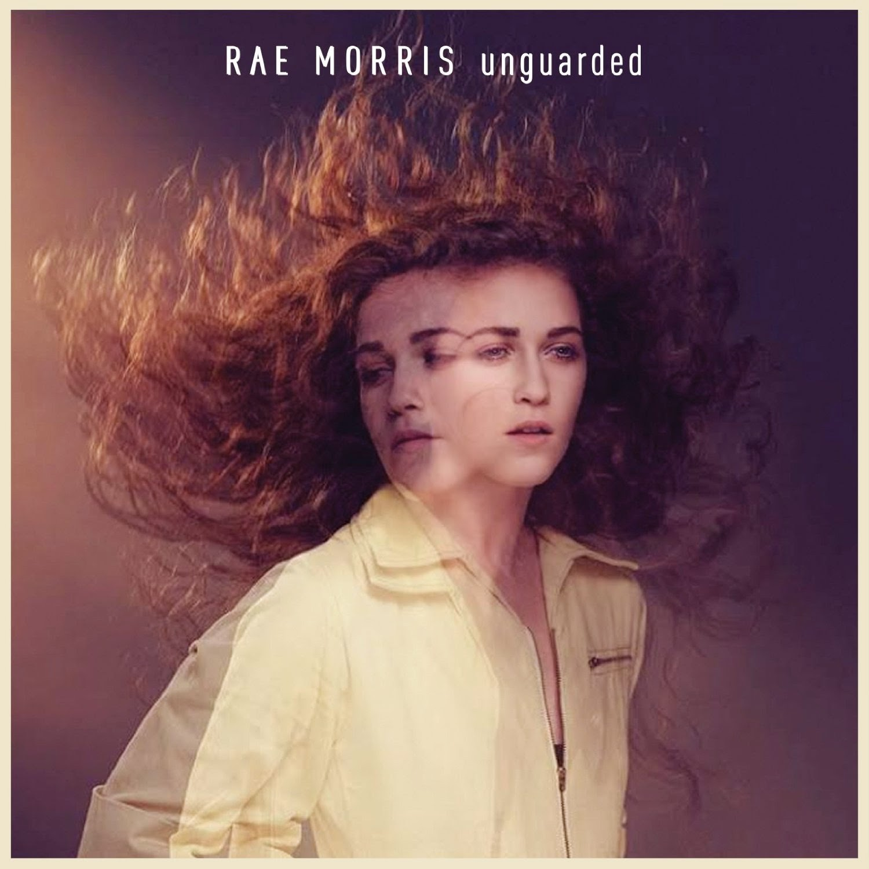 Rae Morris Unguarded