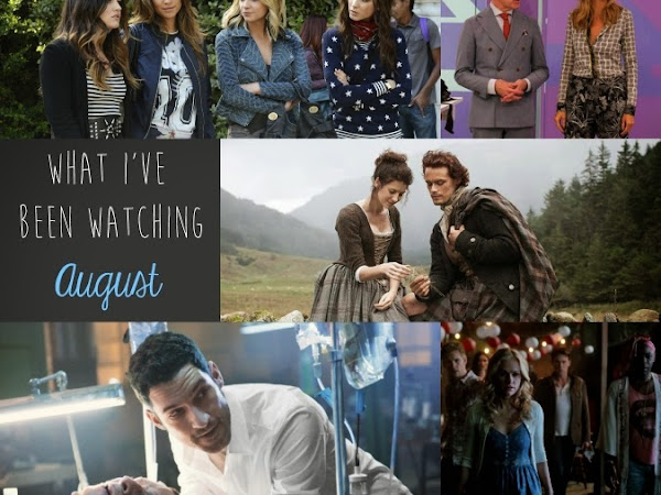 What I've Been Watching | August 2014