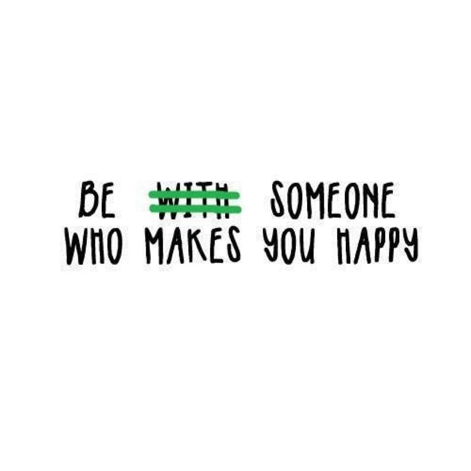 What Makes You Happy Quotes Be With Someone Who Makes You Happy  Quotes And Stories