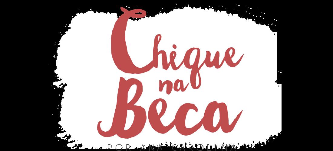 Chique na Beca