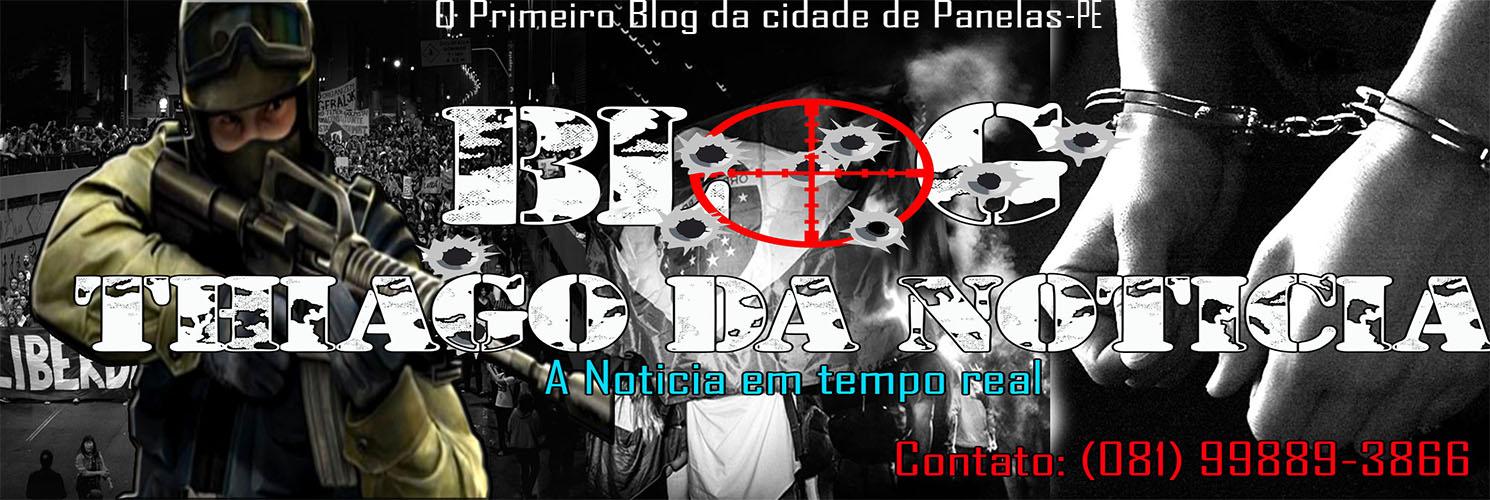 BLOG THIAGO DA NOTÍCIA
