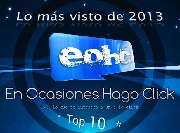 Lo más visto de EOHC en 2013