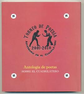 Torneo de Posía 2007-2010. Antología de poetas sobre el cuadrilátero.