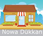 Nowa Dükkan için tıklayınız