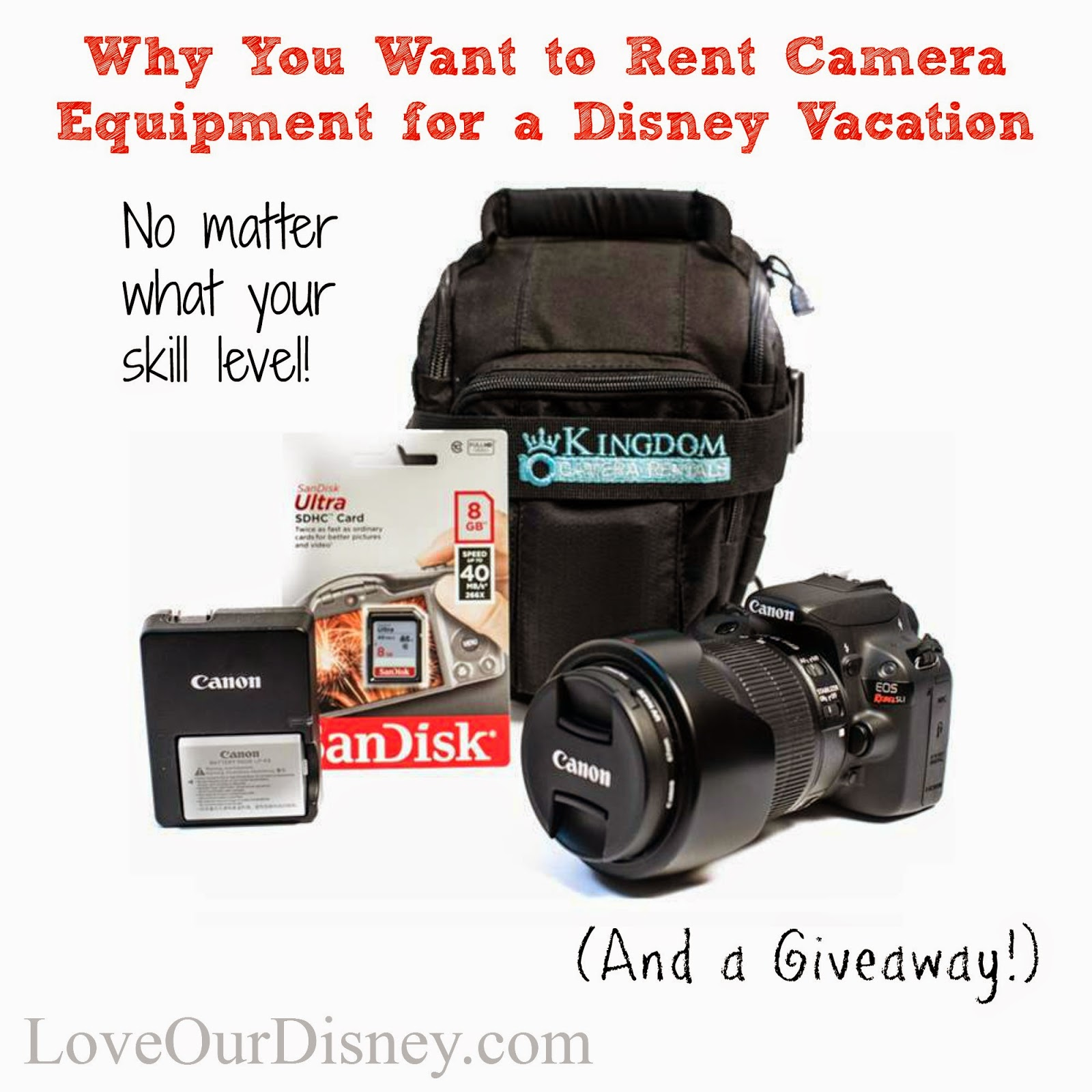 Why would anybody rent camera equipment, even if they are not a professional? LoveOurDisney.com