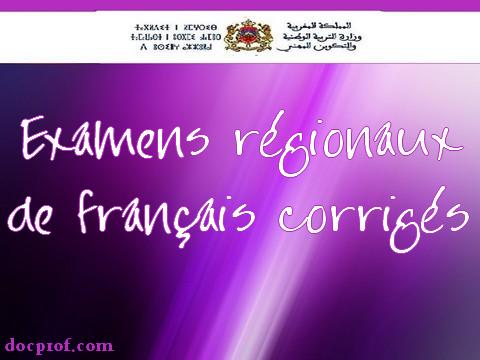 Examens régionaux de français corrigés-numérotés-Bac1