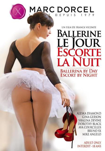 XXX Ballerine Le Jour, Escorte La Nuit (2014)