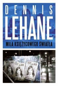 http://shczooreczek.blogspot.com/2011/04/mila-ksiezycowego-swiata-dennis-lehane.html