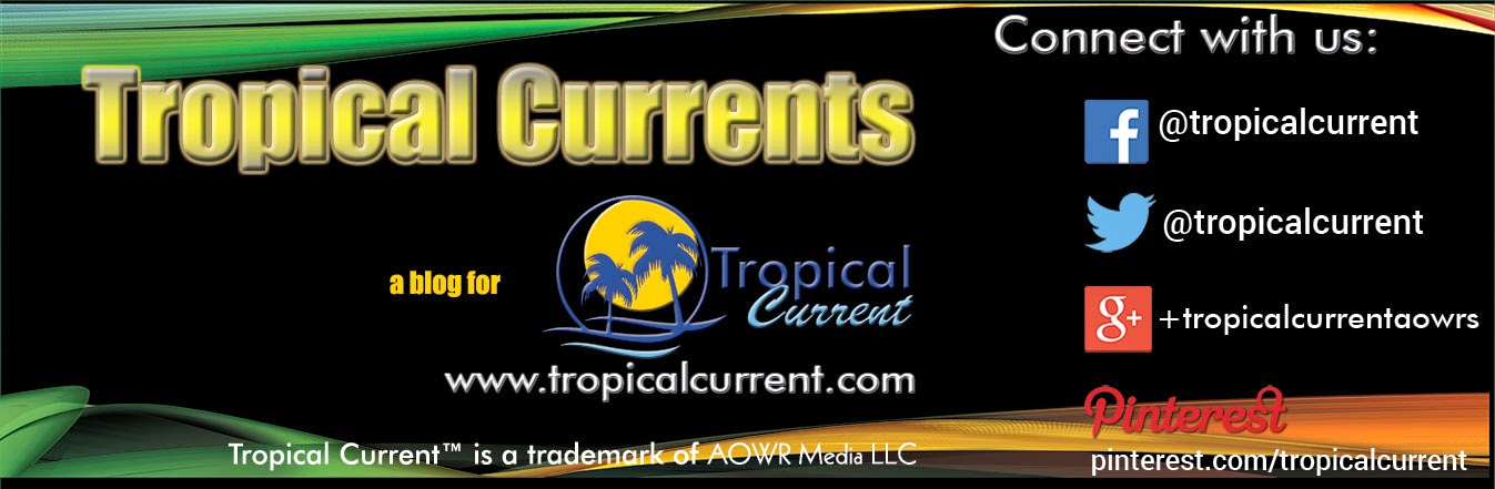 Tropical Current Blog