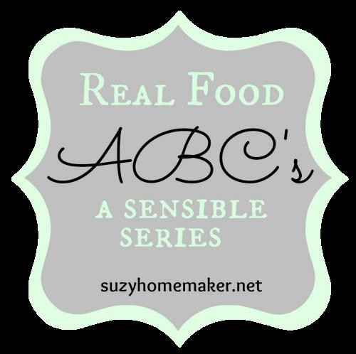real food abcs - a sensible series | suzyhomemaker.net
