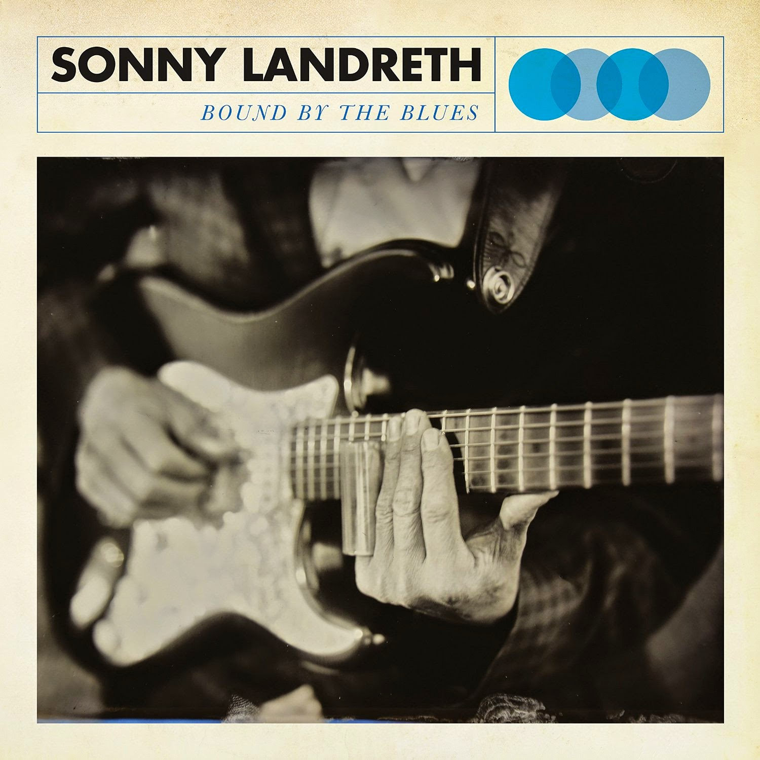 Sonny Landreth's Bound By The Blues