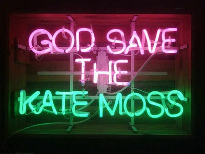 Drops Jupiter for the literate #0: god save the kate moss neon sign
