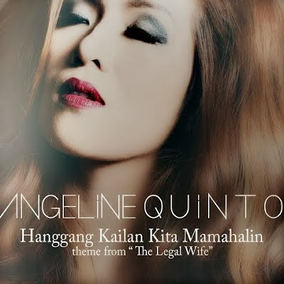 Angeline Quinto, Hanggang Kailan Kita Mamahalin lyrics, Hits, Latest OPM Songs, Lyrics, Music Video, Official Music Video, OPM, OPM Song, Original Pinoy Music, , Top 10 OPM, Top10, Hanggang Kailan Kita Mamahalin