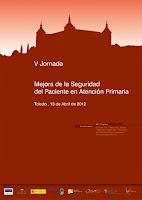 V Jornada de Mejora de la Seguridad del Paciente en Atención Primaria, Toledo 2012
