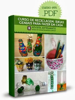 130 ideias Criatiivas para Reciclagem