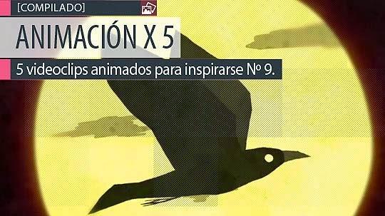 Animación. 5 videoclips animados para inspirarse Nº 9.
