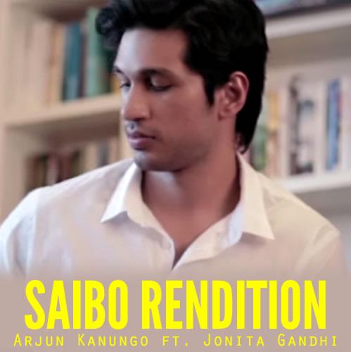 Saibo Rendition - Arjun Kanungo