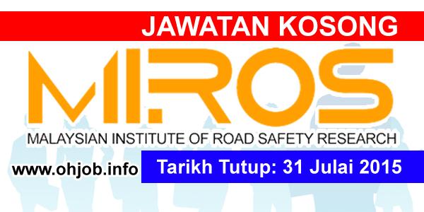 Jawatan Kerja Kosong Institut Penyelidikan Keselamatan Jalan Raya Malaysia (MIROS) logo www.ohjob.info julai 2015