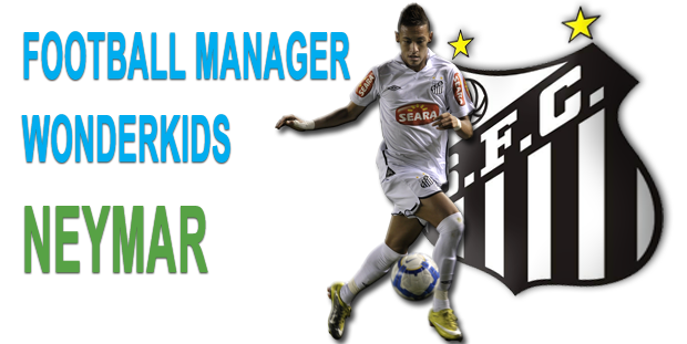 Neymar Football Manager Wonderkid
