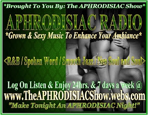 APHRODISIAC RADIO *Grown & Sexy Music To Enhance Your Ambience*