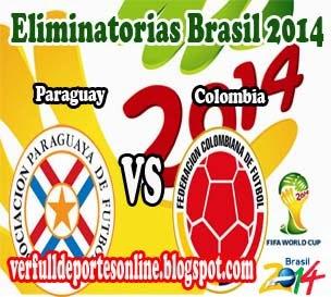 Paraguay vs Colombia en vivo | Martes 15 de Octubre de 2013 | Eliminatorias Brasil 2014 Online