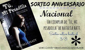 """Sorteo aniversario #2 """"Tu, mi pesadilla"""" de Natalia Hatt"""