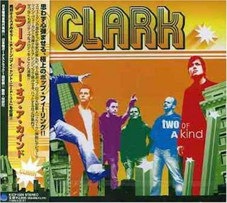 Clark - Two Of A Kind - 2005