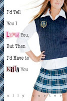 bookcover of I'd Tell You I Love You, But Then I'd Have To Kill You