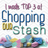 Shopping Our Stash Top 3 (#222 & 235)