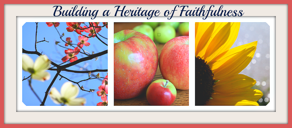Building a Heritage of Faithfulness