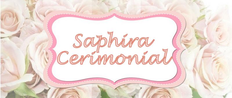 Saphira Cerimonial