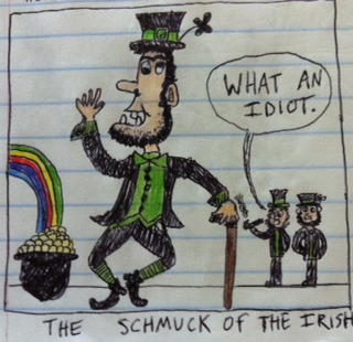 leprechauns shake their head at disbelief at the schmuck of the irish