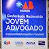 Começa a I Conferência do Jovem Advogado em Porto Seguro