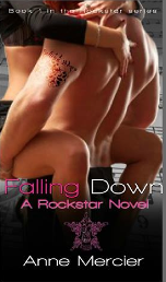 http://www.amazon.com/Falling-Down-Rockstar-Book-1-ebook/dp/B00MV3TO24/ref=sr_1_2?s=books&ie=UTF8&qid=1420171174&sr=1-2&keywords=ann+mercier