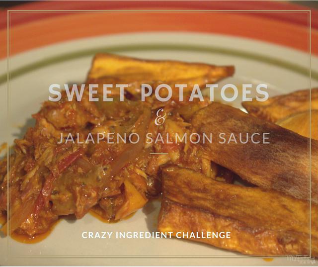 Crazy Ingredient Challenge - Sweet Potato and Jalapeno Salmon