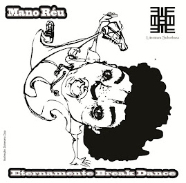 "Mix Tape ""Mano Réu - Eternamente Break Dance"""