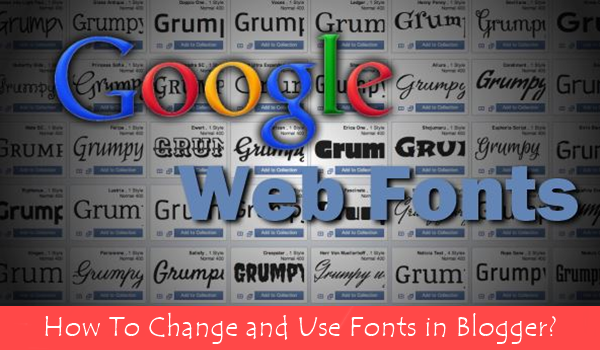 Google Fonts For Blogger