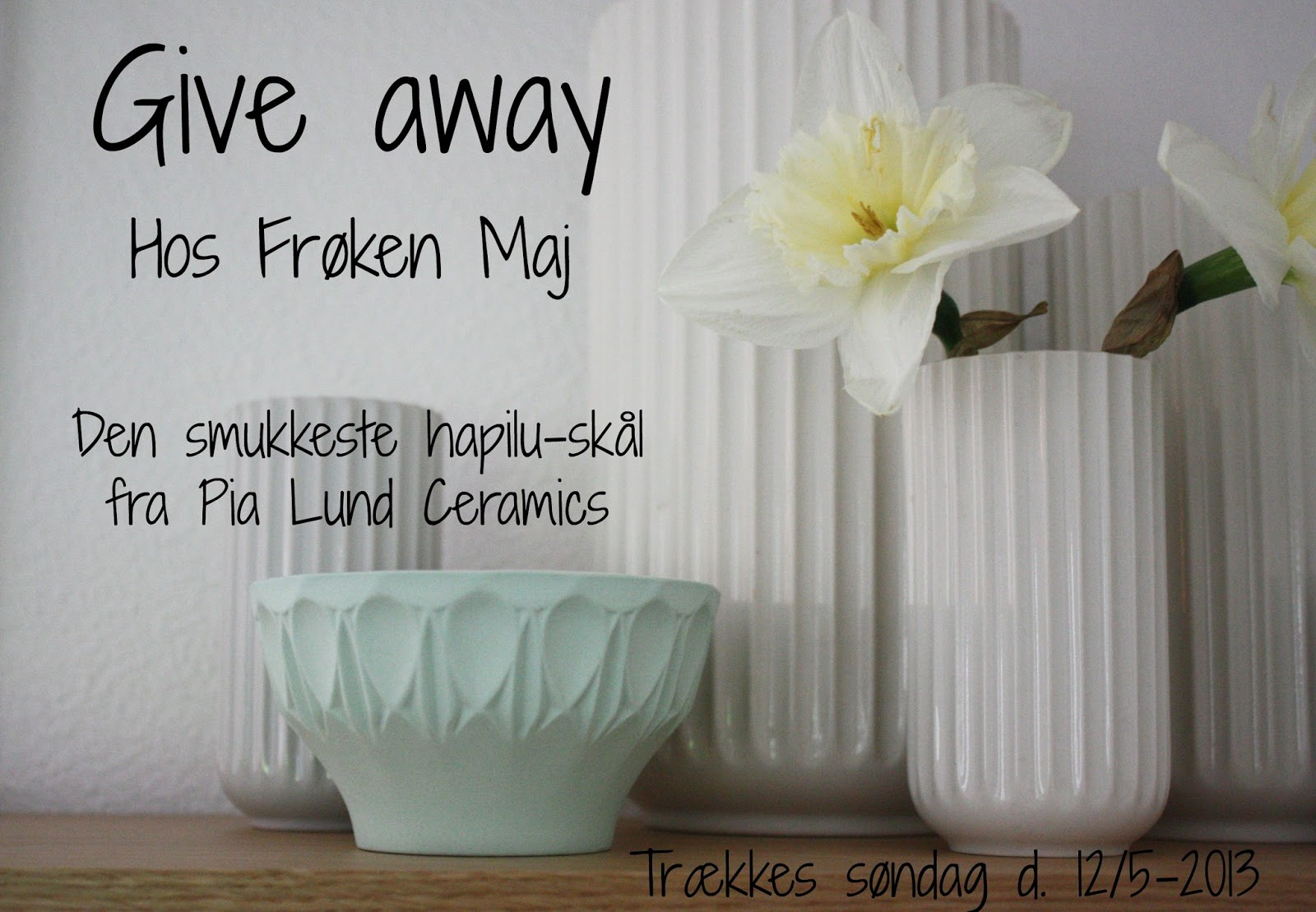 Give Away hos Frøken Maj