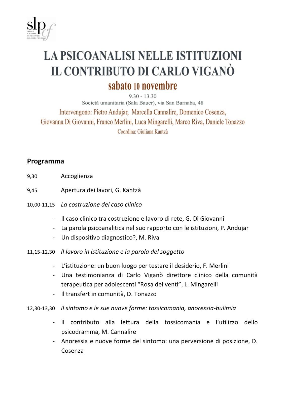 http://1.bp.blogspot.com/-ccVa-jutaMo/UJtlgNS_JlI/AAAAAAAAAm4/PiKZEXrgvNk/s1600/Programma+La+psicoanalisi+nelle+istituzioni.+Il+contributo+di+Carlo+Vigano%CC%80.jpg