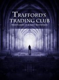 Trafford's Trading Club