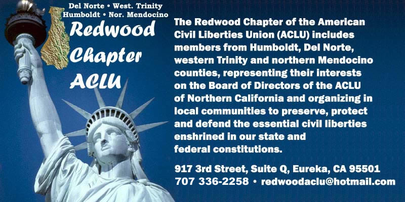 Redwood Chapter, ACLU -- Defending the civil liberties of the people on California's North Coast