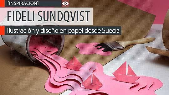 Ilustración y diseño en papel de FIDELI SUNDQVIST