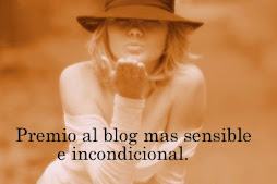 """premio 2011"" al blog sensible e incondicional"
