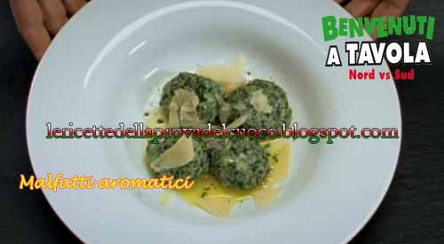 Malfatti aromatici ricetta carlo conforti da benvenuti a tavola 2 ricette di alessandro borghese - Benvenuti a tavola 2 dvd ...