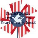 Fantastically Fresh and Fun Fourth Grade Ideas