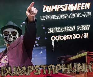 10/30-10/31 :: Dumpstaphunk Halloween Party!