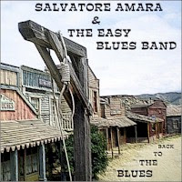 Salvatore Amara & The Easy Blues Band - Back to the Blues